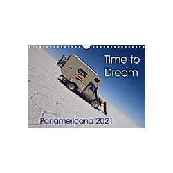 Time to Dream Panamericana 2021 (Wall Calendar 2021 DIN A4 Landscape)