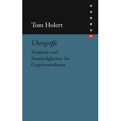 Übergriffe als Buch von Tom Holert