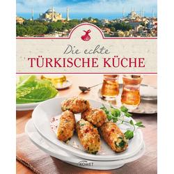 Die echte türkische Küche: eBook von
