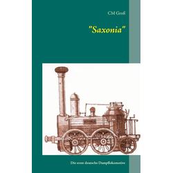 Saxonia als Buch von C. M. Groß