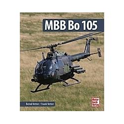MBB Bo 105. Bernd Vetter  Frank Vetter  - Buch