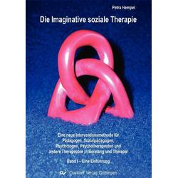 Die Imaginative soziale Therapie: eBook von