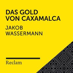 Wassermann: Das Gold von Caxamalca als Hörbuch Download von Jakob Wassermann