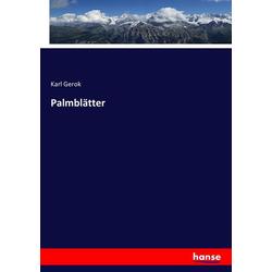Palmblätter als Buch von Karl Gerok
