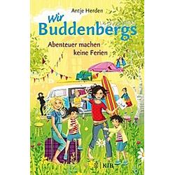 Abenteuer machen keine Ferien / Wir Buddenbergs Bd.3. Antje Herden  - Buch