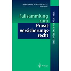 Fallsammlung zum Privatversicherungsrecht: Buch von