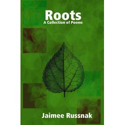 Roots als Taschenbuch von Jaimee Russnak