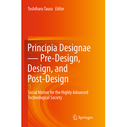 Principia Designae - Pre-Design Design and Post-Design als Buch von