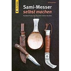 Sami-Messer selbst machen. Ulf Avander  - Buch