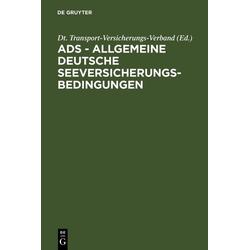 ADS - Allgemeine Deutsche Seeversicherungs-Bedingungen: eBook von