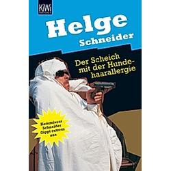 Der Scheich mit der Hundehaarallergie. Helge Schneider  - Buch