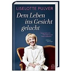 Dem Leben ins Gesicht gelacht. Liselotte Pulver  - Buch