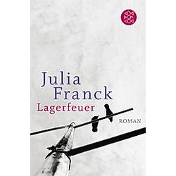 Lagerfeuer. Julia Franck  - Buch