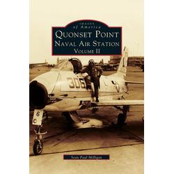 Quonset Point Naval Air Station Volume II als Buch von Sean Paul Milligan