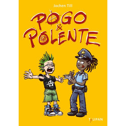Pogo und Polente: eBook von Jochen Till