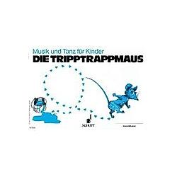 Musik und Tanz für Kinder: H.2 Die Tripptrappmaus  mit Elternzeitungen - Buch