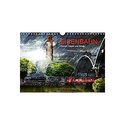 EISENBAHN - Dampf  Diesel und Strom (Wandkalender 2021 DIN A4 quer) - Kalender