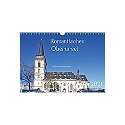 Romantisches Oberursel von Petrus Bodenstaff (Wandkalender 2021 DIN A4 quer)
