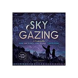 Sky Gazing. Meg Thacher  - Buch