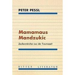 Mamamaus Mandzukic. Peter Pessl  - Buch