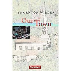 Our Town. Thornton Wilder  - Buch
