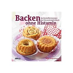 Backen ohne Histamin