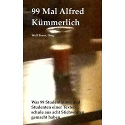 99 Mal Alfred Kümmerlich als Buch von