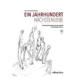 Ein Jahrhundert Nächstenliebe. Hermann-Josef Scheidgen  - Buch