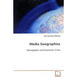 Media Geographies als Buch von Inka Salovaara-Moring