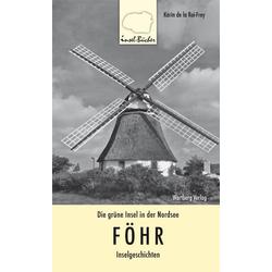 Föhr als Buch von Karin de LaRoi-Frey/ Karin de la Roi-Frey