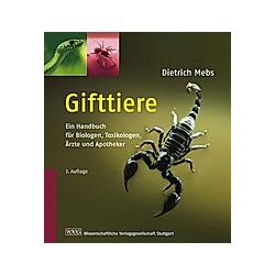 Gifttiere. Dietrich Mebs  - Buch
