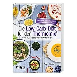 Die Low-Carb-Diät für den Thermomix®. Doris Muliar  - Buch
