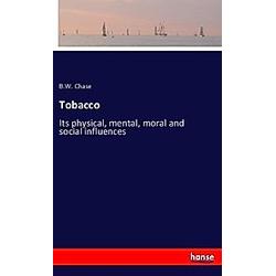 Tobacco. B. W. Chase  - Buch