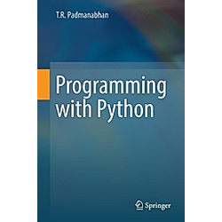 Programming with Python. T R Padmanabhan  - Buch
