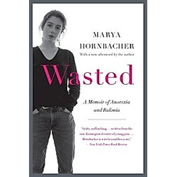 Wasted. Marya Hornbacher  - Buch
