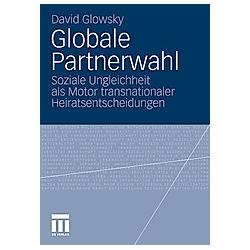 Globale Partnerwahl. David Glowsky  - Buch