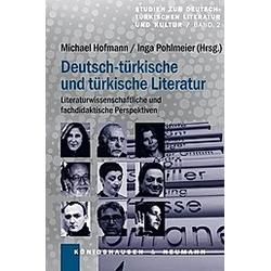 Deutsch-türkische und türkische Literatur - Buch