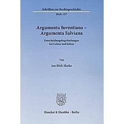 Argumenta Iuventiana - Argumenta Salviana. Jan D. Harke  - Buch