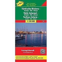 Freytag & Berndt Autokarte Türkische Riviera; Türk rivierasi; Turkse riviera; Turkish Riviera; Riviera turque; Riviera t - Buch