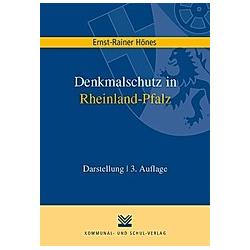 Denkmalschutz in Rheinland-Pfalz. Ernst R Hönes  - Buch