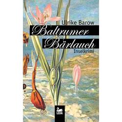 Baltrumer Bärlauch als Buch von Ulrike Barow