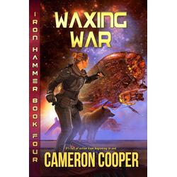 Waxing War (Iron Hammer #4): eBook von Cameron Cooper