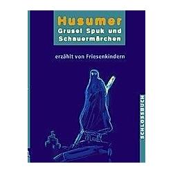 Husumer Grusel- Spuk- und Schauermärchen. div. Autoren  - Buch