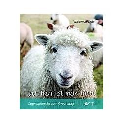 Der Herr ist mein Hirte. Waldemar Grab  - Buch