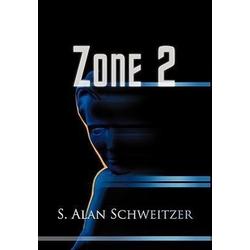 Zone 2 als Buch von S. Alan Schweitzer
