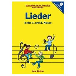 Lieder in der 1. und 2. Klasse. Anja Stettner  - Buch