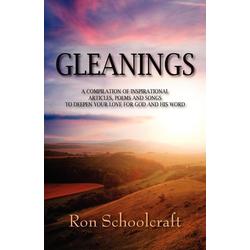 Gleanings als Taschenbuch von Ron Schoolcraft