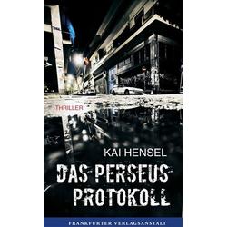 Das Perseus-Protokoll als Buch von Kai Hensel
