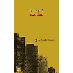 Exodus. DJ Stalingrad  - Buch