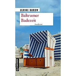 Baltrumer Badezeit. Ulrike Barow  - Buch